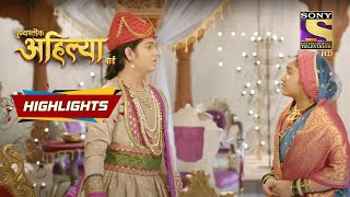 Ahiliya Has A Suggestion For Khanderao | Punyashlok Ahilyabai | Episode 140 | Highlights - SETINDIA
