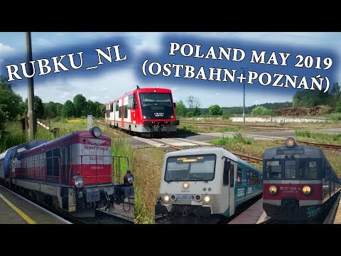 Trains on the Ostbahn & Poznań May 2019