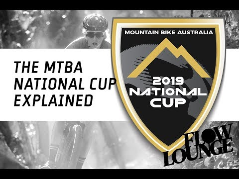The new MTBA National Cup explained - Flow Lounge