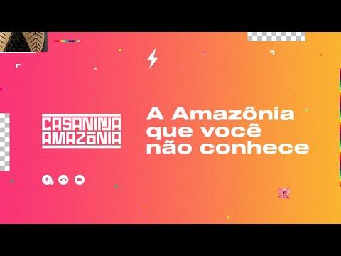 Conversas │ A Amazônia que você não conhece