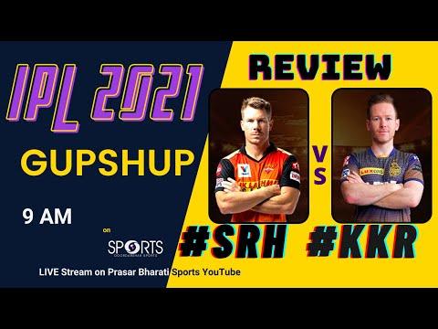 SRH vs KKR - Match Review | IPL 2021 | IPL GUPSHUP