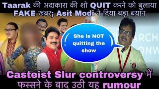 Taarak ki adakara ke QUIT karne ke bare mei uthi rumour; Producer Asit Modi ne diya bada bayan - TELLYCHAKKAR