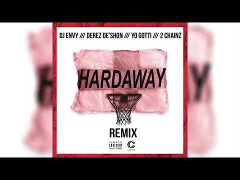 connectYoutube - DJ Envy x Derez De'Shon - Hardaway (feat. Yo Gotti & 2 Chainz) [Remix]