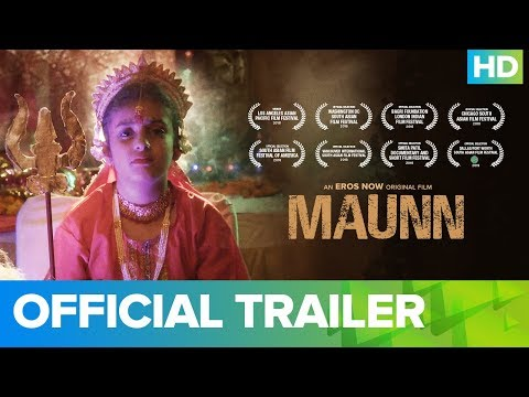 Maunn - Official Trailer | An Eros Now Original Film | Full Movie Live On Eros Now