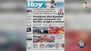 Lectura de los Principales Periódicos Nacionales del Martes  24 de Diciembre 2019 | Hoy Mismo
