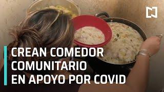 Instalan comedor comunitario en Yucatán para ayudar durante el coronavirus - Las Noticias