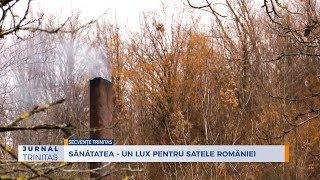 Sanatatea – un lux pentru satele Romaniei