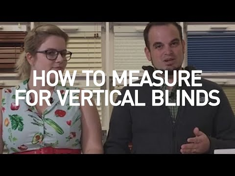 How To Measure For Vertical Blinds?