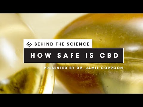 Behind the Science: Is CBD Safe?