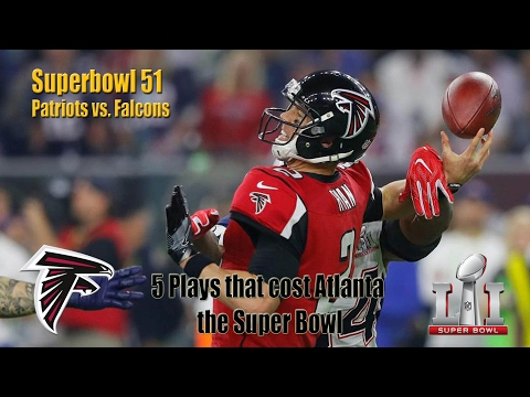 5 Plays that cost Atlanta Falcons the Super Bowl