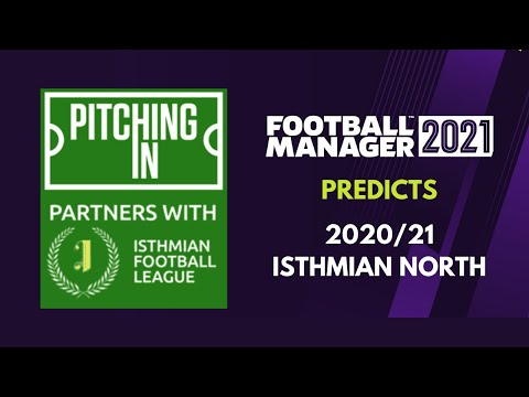 FOOTBALL MANAGER PREDICTS : ISTHMIAN NORTH 20/21