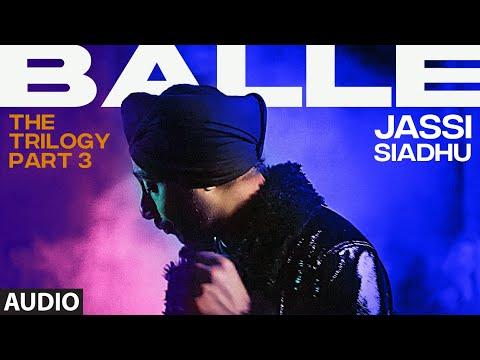 Balle (AUDIO) | Jassi Sidhu | Sarai | Madan Jalandhari | Gabriella Kingsley | T-Series