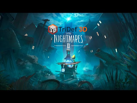 Little Nightmares II DEMO   HDR10 4K Ultra Mode On PC With TriDef® 3D