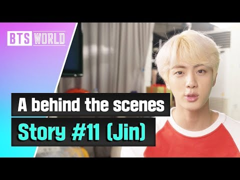 [BTS WORLD] A behind the scenes story #11 (Jin)