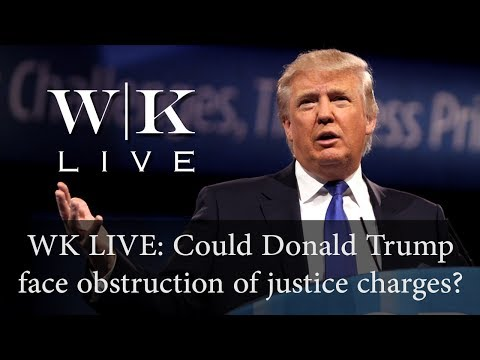Could Donald Trump be charged with obstruction of justice?
