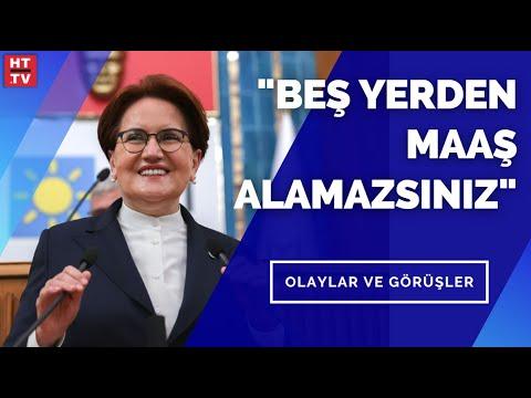 """İYİ Parti Lideri Meral Akşener: """"Devamlı olarak din adına parmak sallanıyor"""" Olaylar ve Görüşler"""