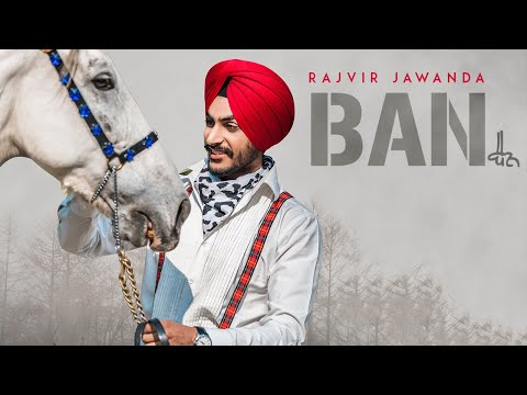 BAN-RAJVIR JAWANDA Video Song With Lyrics | Mp3 Download
