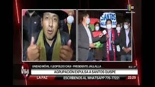 Jallalla expulsa a Santos Quispe