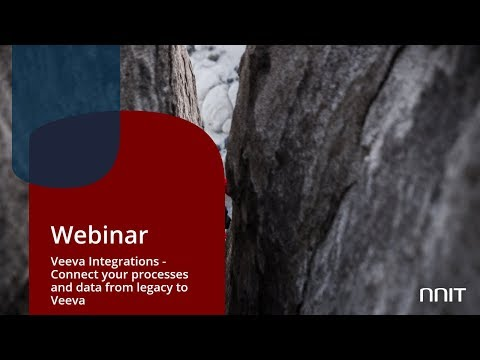 Webinar: NNIT Veeva Integrations - Connect your processes and data from legacy to Veeva