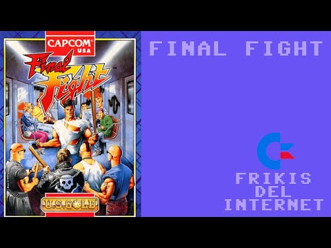 Final Fight (c64) - Walkthrough comentado (RTA) #Frikis del Internet
