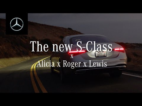 The New S-Class with Alicia Keys, Roger Federer & Lewis Hamilton