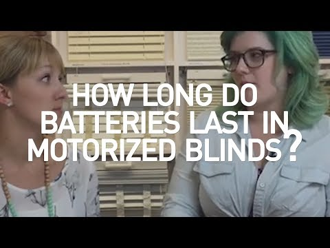 How Long Do Batteries Last in Motorized Blinds?