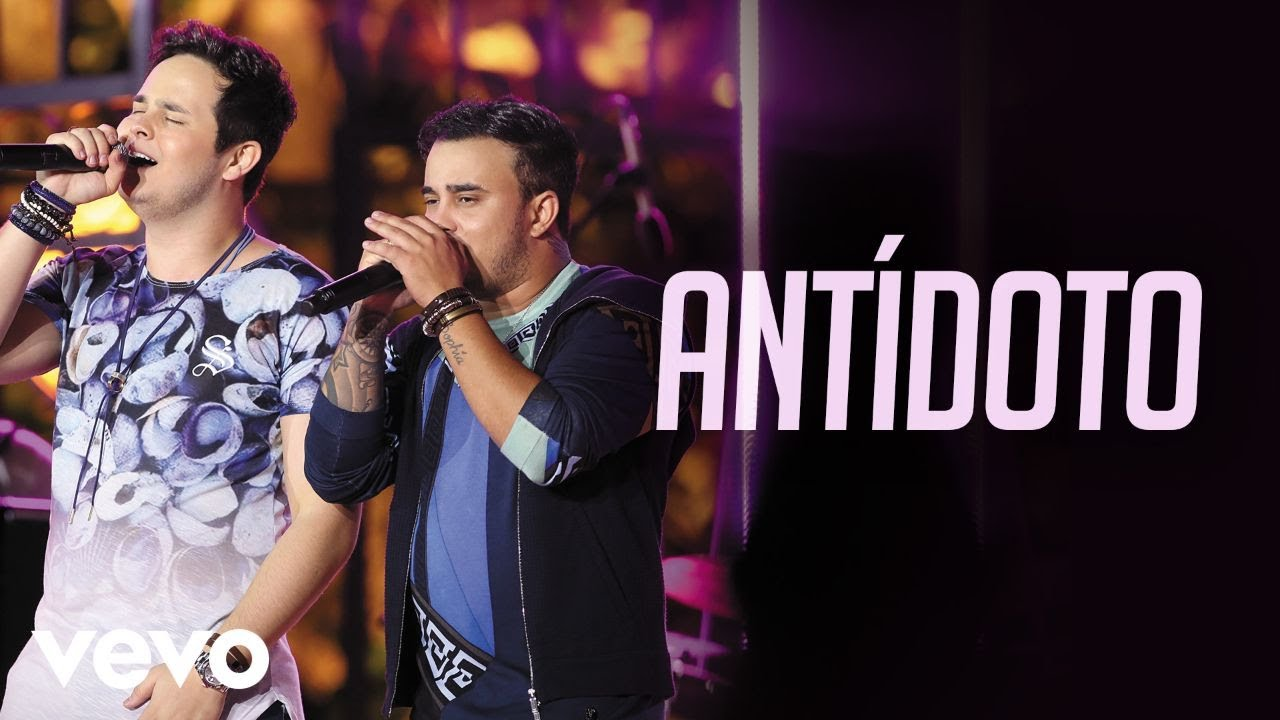 Antídoto - Matheus e Kauan