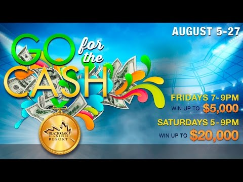 Go For The Cash - August 2016 Promotion