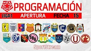 PROGRAMACION ?? Fecha 15 ? FASE 1 (TORNEO APERTURA ) ???? LIGA 1 Movistar 2020 | Perú Cup