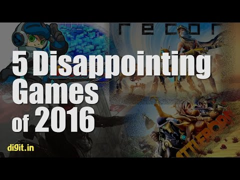 5 Disappointing Games of 2016   Digit.in