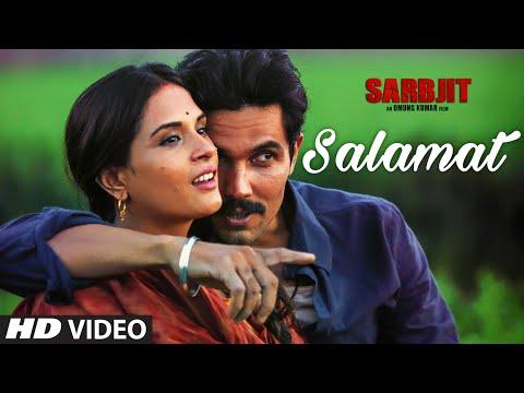 SALAMAT LYRICS - Sarbjit   Arijit Singh, Tulsi Kumar