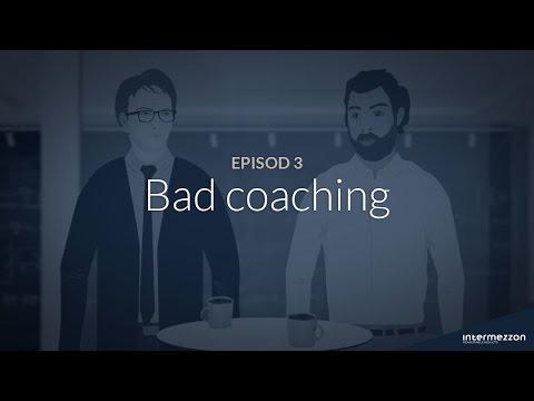 Bad coaching