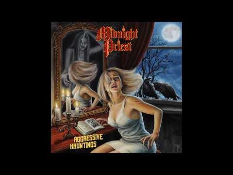 Midnight Priest - Aggressive Hauntings (2019)