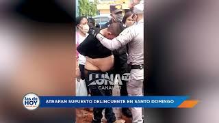 Atrapan supuesto delincuente en Santo Domingo, mira lo qué pasó