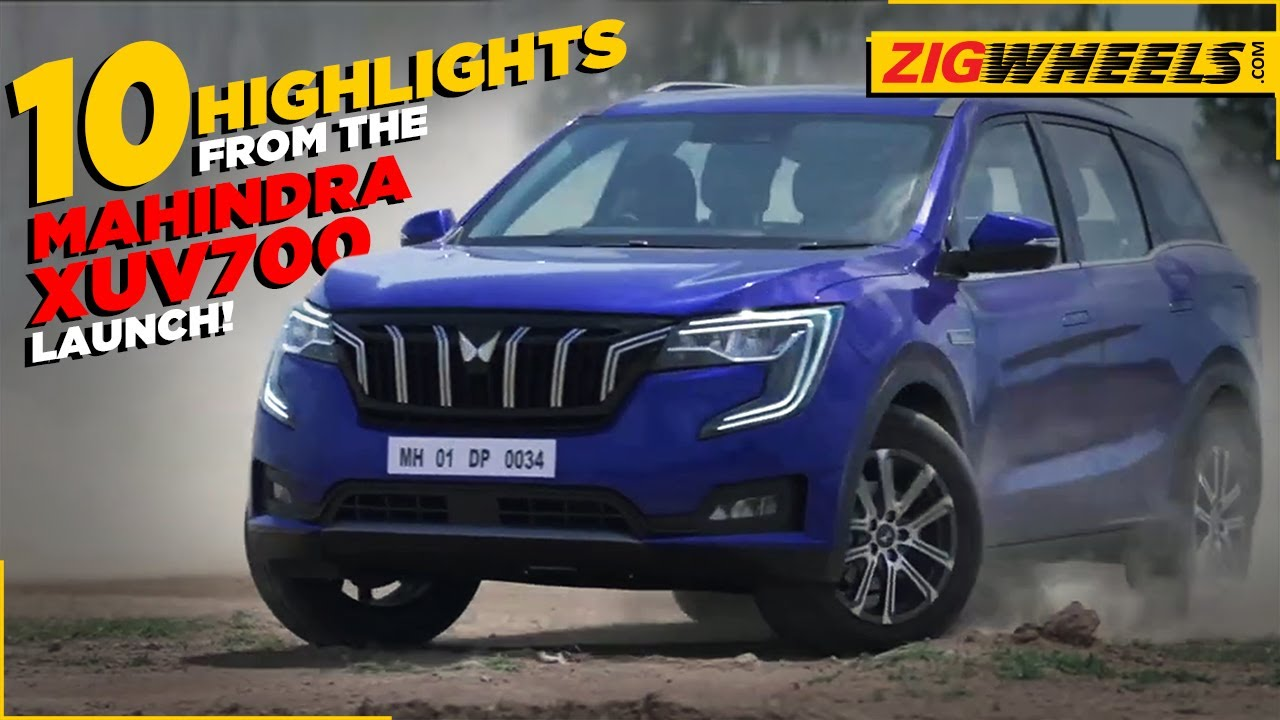 10 Highlights From The Mahindra XUV700 Price Announcement   ZigWheels.com