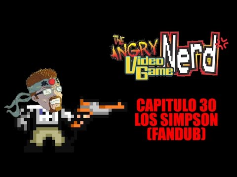 Angry Video Game Nerd - Capitulo 30 - Los Simpson (Fandub Español)