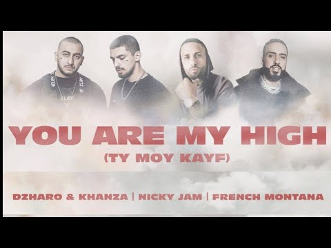 Nicky Jam, Dzharo & Khanza Ft. Montana - Ty Moy kayf (You Are My High) (Video Oficial)