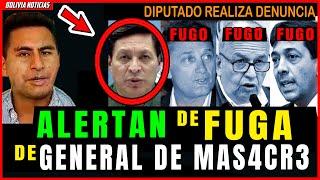 DIPUTADO ALERT4N DE FUGA DE GENERAL RESPQNSABL3 DE MAS4CR3 DE SENKATA EL ALTO