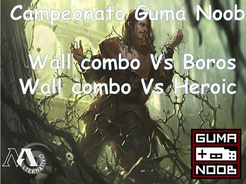 Gameplay Wall Vs Boros e heroic