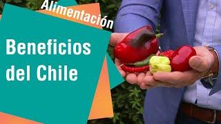 Los beneficios del chile para la salud | Alimentación
