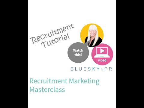 Recruitment Marketing Masterclass with BlueSky PR and Barclay Jones