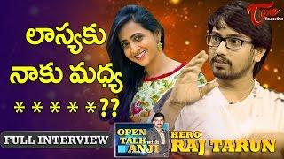 Raj Tarun  | Open Talk with Anji