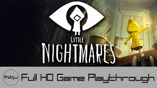 Little Nightmares - Full Game Playthrough (No Commentary)