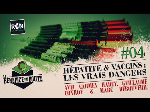 Vaccins et hépatites : le vrai danger (Le Bénéfice du Doute #4)