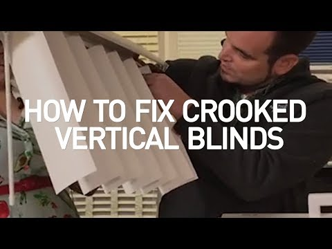 How To Fix Crooked Vertical Blinds?
