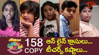 Fun Bucket JUNIORS | Episode 158 | Telugu Comedy Web Series | TeluguOne - TELUGUONE