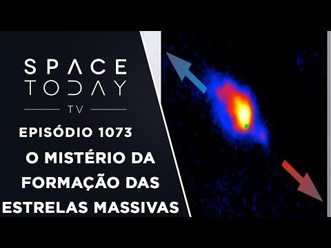 O Mistério da Formação das Estrelas Massivas - Space Today TV Ep.1073 #AAS231