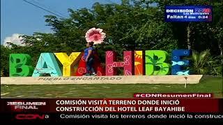Comisión visita los terreros donde inició la construcción del proyecto hotelero Leaf Bayahibe
