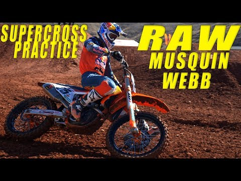 Musquin & Webb Supercross Practice RAW - Motocross Action Magazine