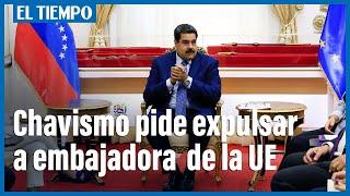 Parlamento chavista pide expulsar a embajadora de la UE